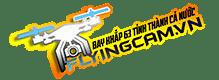 Dịch vụ quay - bay  Fly-ing Cam Chuyên Nghiệp đi các tỉnh - FlyingCam.vn